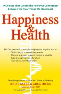 How choosing Happiness impacts your health.