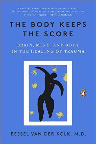 The Body Keeps the Score is an excellent read.